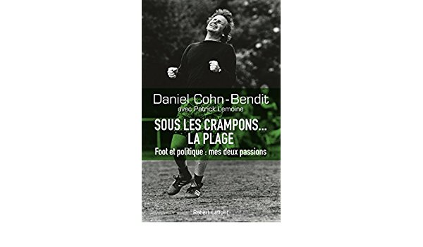 ντανιελ κον μπεντιτ: γιατι λατρευω το ποδοσφαιρο
